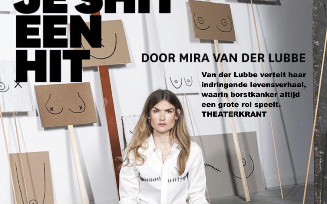 Theatervoorstelling Mira van der Lubbe – 'Maak van je shit een hit'